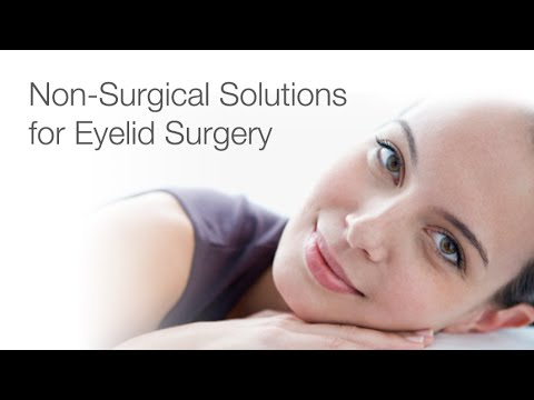 Non-Surgical Options for Eyelid